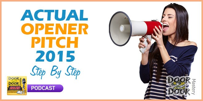 035 Actual Opener Pitch 2015 Step By Step Tips