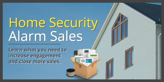 Home Security Alarm Summer Sales Pitch Training Tips Tricks And