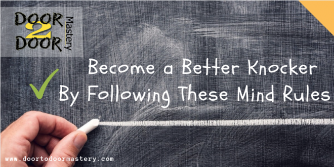 Become A Better Knocker By Following These Mind Rules